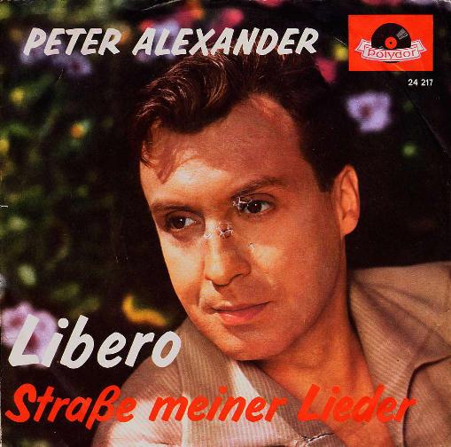 Bild Peter Alexander - Libero (7, Single) Schallplatten Ankauf