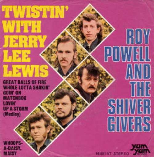 Bild Roy Powell And The Shiver Givers* - Twistin' With Jerry Lee Lewis / Whoops-A Daisy, Maisy (7, Single) Schallplatten Ankauf