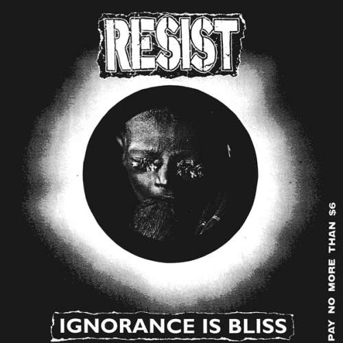 Cover Resist (2) - Ignorance Is Bliss (LP, Album) Schallplatten Ankauf