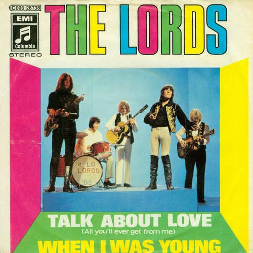 Cover zu The Lords - Talk About Love (All You'll Ever Get From Me) (7, Single) Schallplatten Ankauf