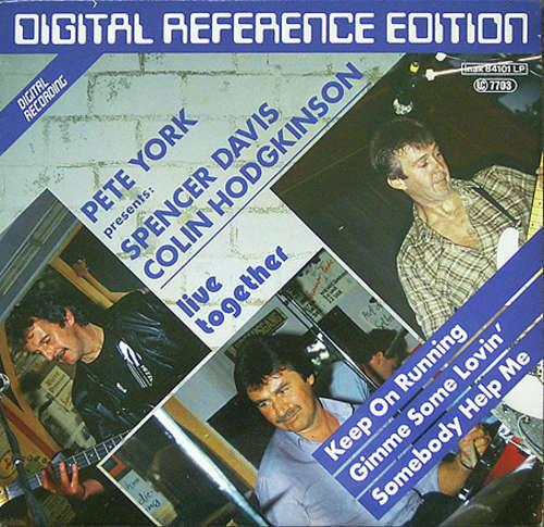 Bild Pete York, Spencer Davis, Colin Hodgkinson - Pete York Presents: Spencer Davis / Colin Hodgkinson - Live Together (LP, Album) Schallplatten Ankauf