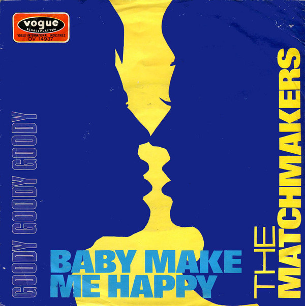 Cover The Matchmakers (2) - Baby Make Me Happy / Goody Goody Goody (7, Single) Schallplatten Ankauf