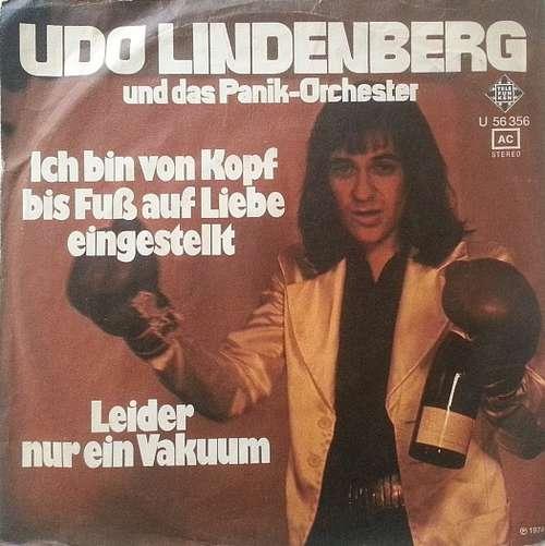 Cover Udo Lindenberg Und Das Panik-Orchester* - Ich Bin Von Kopf Bis Fuß Auf Liebe Eingestellt / Leider Nur Ein Vakuum (7, Single) Schallplatten Ankauf