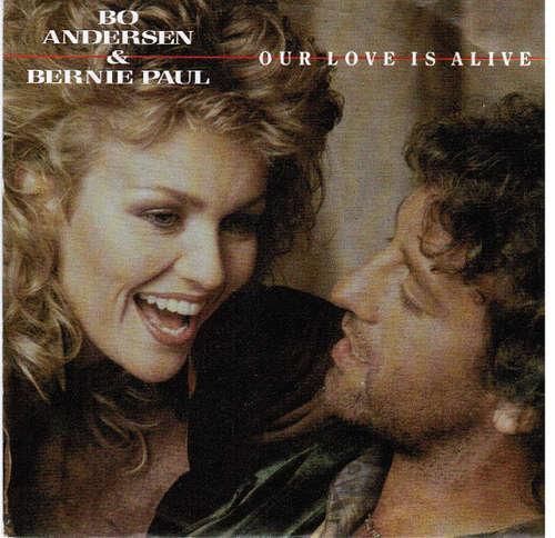Bild Bo Andersen & Bernie Paul - Our Love Is Alive (7, Single) Schallplatten Ankauf