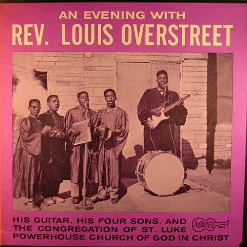 Bild Rev. Louis Overstreet - His Guitar, His Four Sons, And The Congregation Of St. Luke Powerhouse Church Of God In Christ (LP, Album) Schallplatten Ankauf