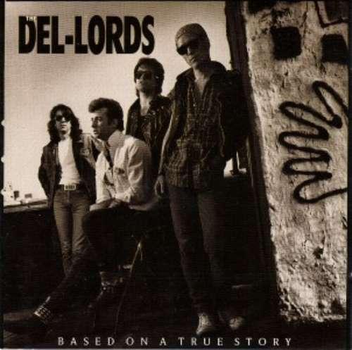 Cover zu The Del-Lords* - Based On A True Story (LP, Album) Schallplatten Ankauf
