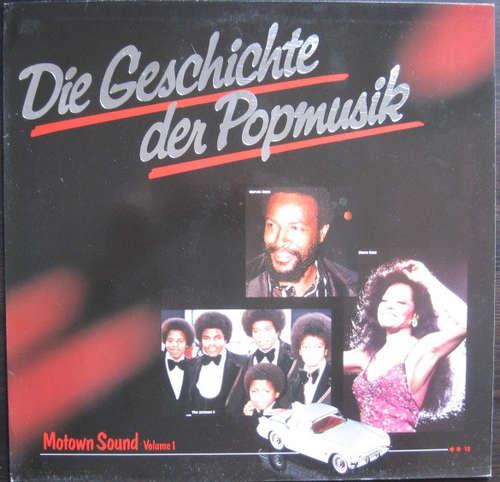 Bild Various - Die Geschichte Der Popmusik - Motown Sound Volume 1 (LP, Comp) Schallplatten Ankauf