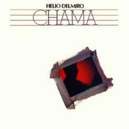 Cover Helio Delmiro* - Chama (LP) Schallplatten Ankauf