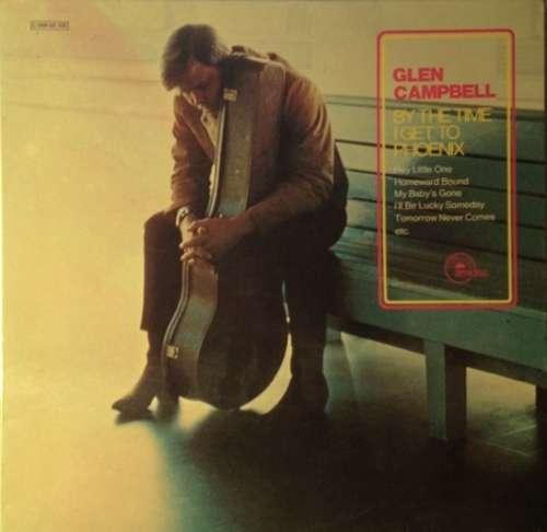 Bild Glen Campbell - By The Time I Get To Phoenix (LP, Album, RE) Schallplatten Ankauf