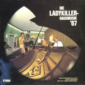 Cover Die Ladykiller* - Hausmusik '67 (LP, Album) Schallplatten Ankauf