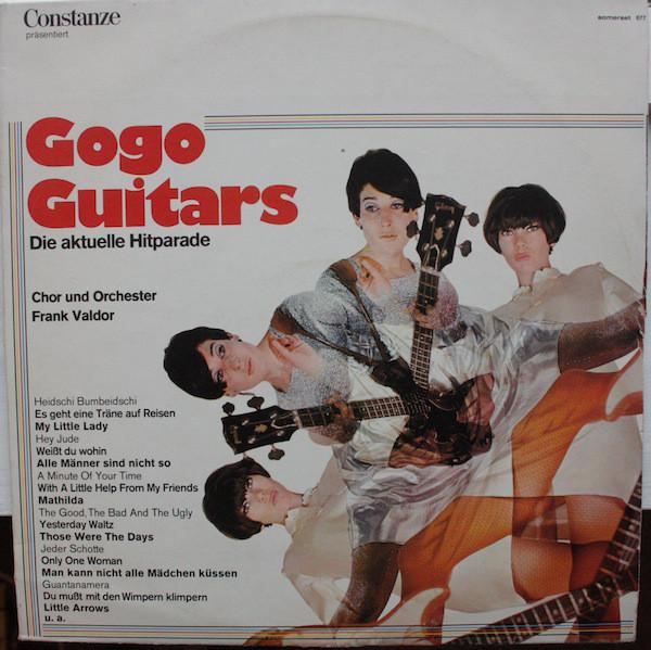 Cover Chor Und Orchester Frank Valdor - Gogo Guitars Die Aktuelle Hitparade (LP, Album) Schallplatten Ankauf
