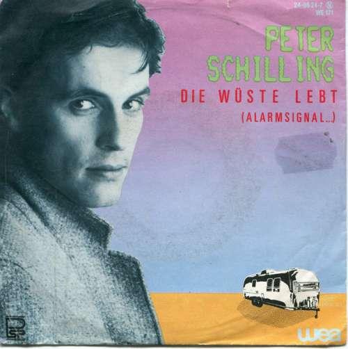 Bild Peter Schilling - Die Wüste Lebt (Alarmsignal ...) (7, Single) Schallplatten Ankauf