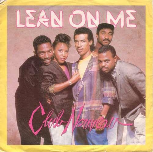 Cover Club Nouveau - Lean On Me (7, Single) Schallplatten Ankauf