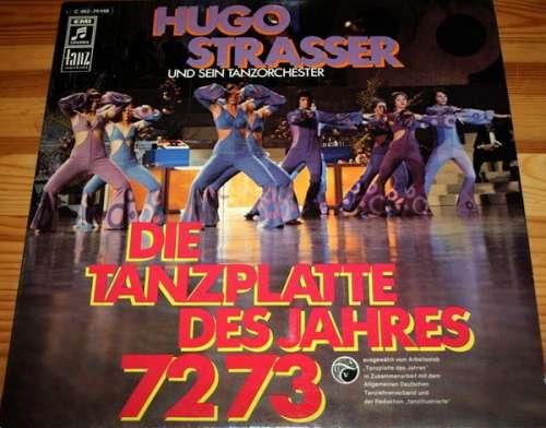 Cover Hugo Strasser Und Sein Tanzorchester - Die Tanzplatte Des Jahres 1972/73 (LP) Schallplatten Ankauf