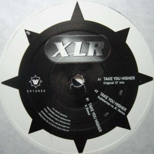 Bild XLR - Take You Higher (12) Schallplatten Ankauf