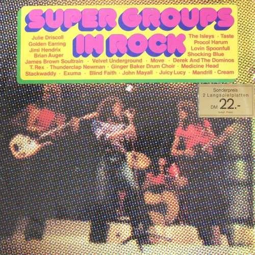 Bild Various - Super Groups In Rock (2xLP, Comp) Schallplatten Ankauf