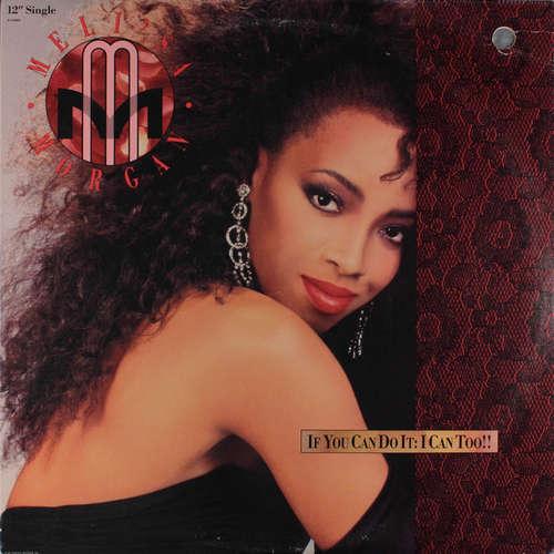 Cover Meli'sa Morgan - If You Can Do It: I Can Too!! (12, Single) Schallplatten Ankauf