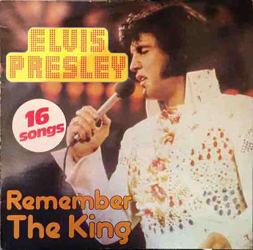 Cover Elvis Presley - Remember The King (16 Songs) (LP, Comp) Schallplatten Ankauf