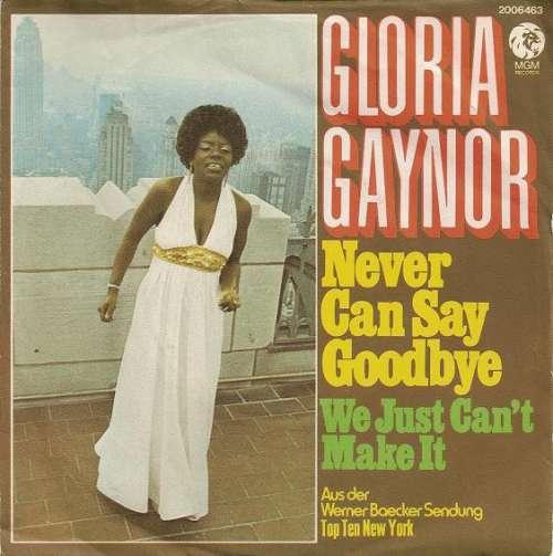 Bild Gloria Gaynor - Never Can Say Goodbye (7, Single) Schallplatten Ankauf