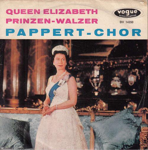 Cover Pappert-Chor*, Hermann Sattler Und Sein Orchester* - Queen Elizabeth / Prinzen-Walzer (7, Single) Schallplatten Ankauf