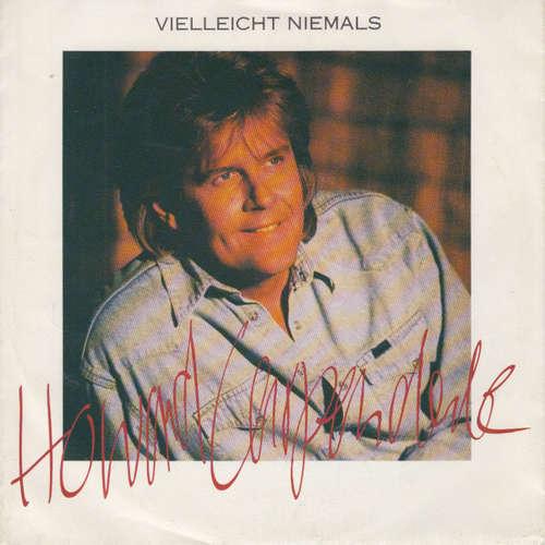 Bild Howard Carpendale - Vielleicht Niemals (7, Single) Schallplatten Ankauf