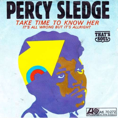 Bild Percy Sledge - Take Time To Know Her / It's All Wrong But It's Alright (7) Schallplatten Ankauf