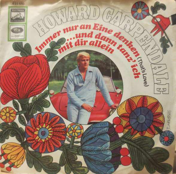 Cover zu Howard Carpendale - Immer Nur An Eine Denken (That's Love) / ...Und Dann Tanz' Ich Mit Dir Allein (7, Single) Schallplatten Ankauf