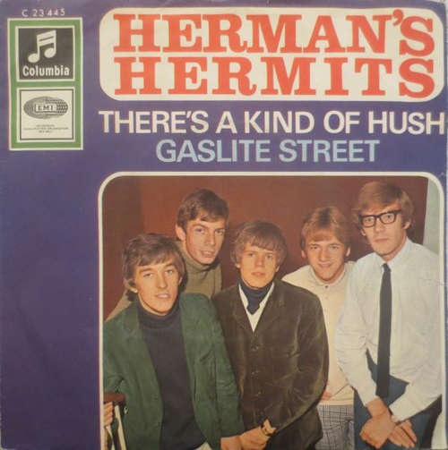 Bild Herman's Hermits - There's A Kind Of Hush / Gaslite Street (7, Single) Schallplatten Ankauf