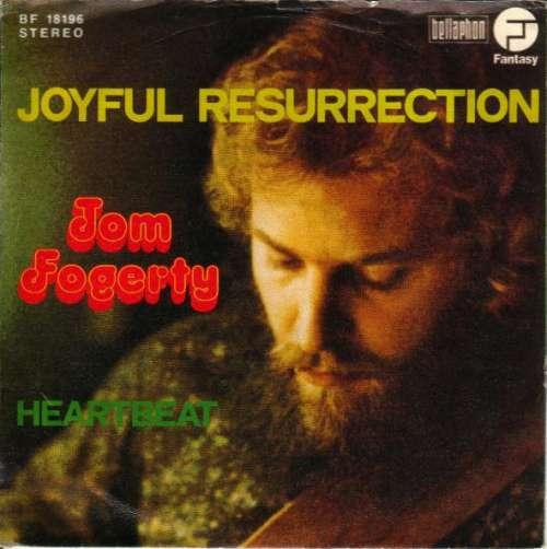 Bild Tom Fogerty - Joyful Resurrection / Heartbeat (7) Schallplatten Ankauf