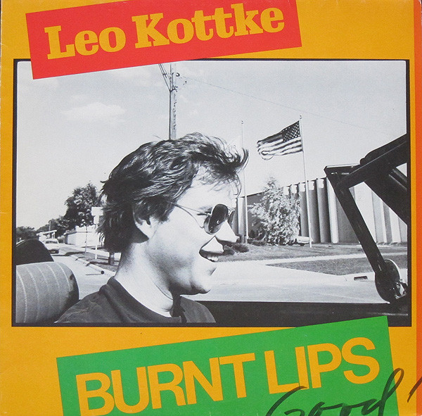 Cover Leo Kottke - Burnt Lips (LP, Album) Schallplatten Ankauf