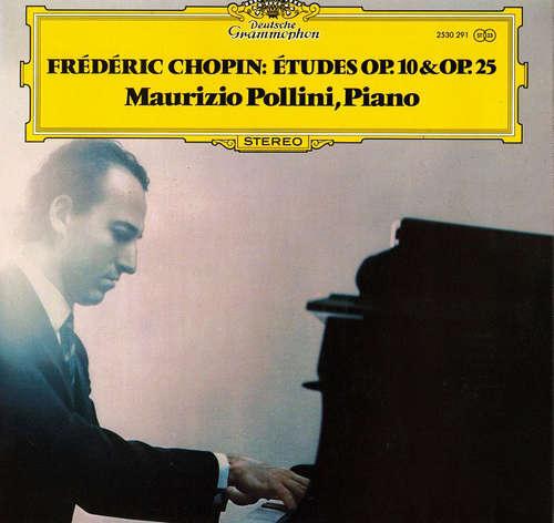 Cover Frédéric Chopin, Maurizio Pollini - Études Op. 10 & Op. 25 (LP) Schallplatten Ankauf