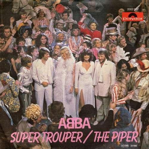 Cover ABBA - Super Trouper / The Piper (7, Single) Schallplatten Ankauf