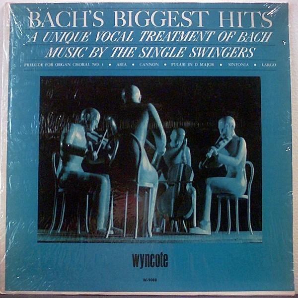 Cover Single Swingers (2) - Bach's Biggest Hits - A Unique Vocal Treatment Of Bach (LP, Mono) Schallplatten Ankauf