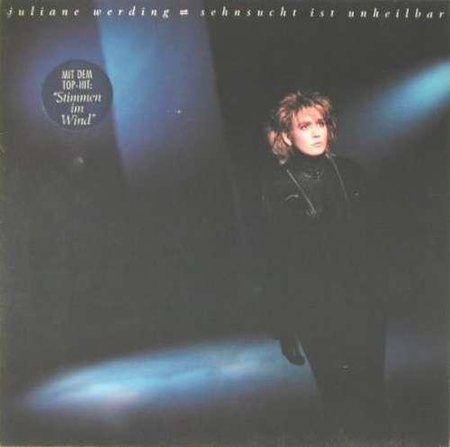 Bild Juliane Werding - Sehnsucht Ist Unheilbar (LP, Album, Clu) Schallplatten Ankauf