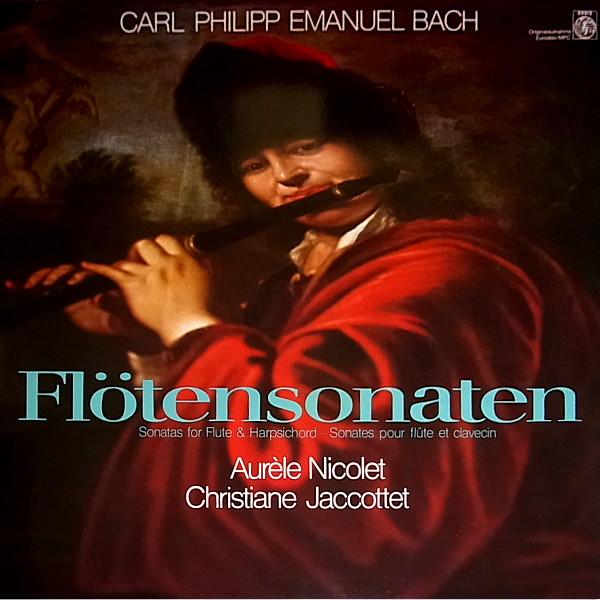 Bild Carl Philipp Emanuel Bach - Aurèle Nicolet - Christiane Jaccottet - Flötensonaten (LP, Album) Schallplatten Ankauf