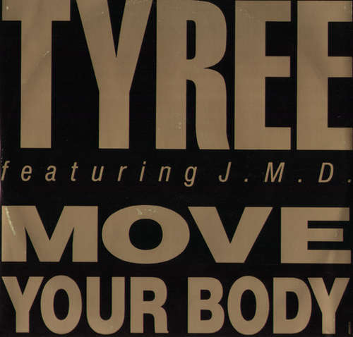 Cover Tyree* Featuring J.M.D. - Move Your Body (12) Schallplatten Ankauf