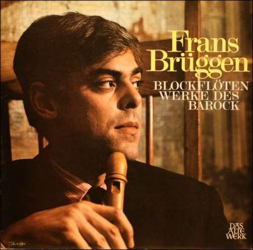 Bild Frans Brüggen - Blockflötenwerke Des Barock (LP, Comp, Gat) Schallplatten Ankauf