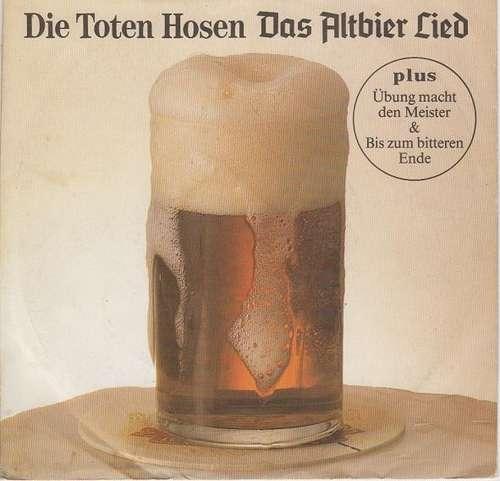 Cover Die Toten Hosen - Das Altbier Lied (7) Schallplatten Ankauf