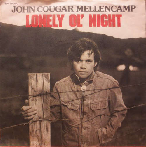 Bild John Cougar Mellencamp - Lonely Ol' Night (7, Single) Schallplatten Ankauf