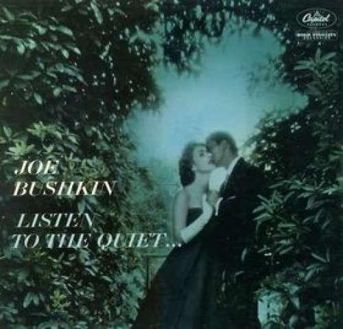Bild Joe Bushkin - Listen To The Quiet (LP, Album, Mono) Schallplatten Ankauf