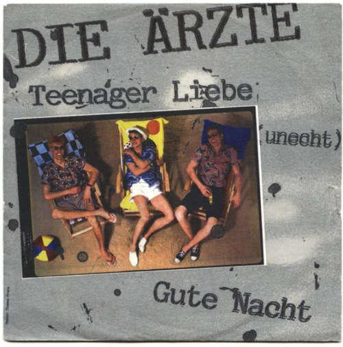 Cover Die Ärzte - Teenager Liebe (Unecht) / Gute Nacht (7, Single) Schallplatten Ankauf
