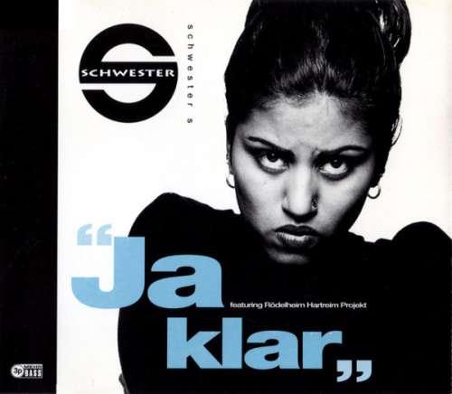 Cover Schwester S* Featuring Rödelheim Hartreim Projekt - Ja Klar (CD, Maxi) Schallplatten Ankauf