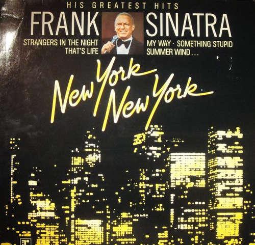 Cover Frank Sinatra - New York New York: His Greatest Hits (LP, Comp) Schallplatten Ankauf