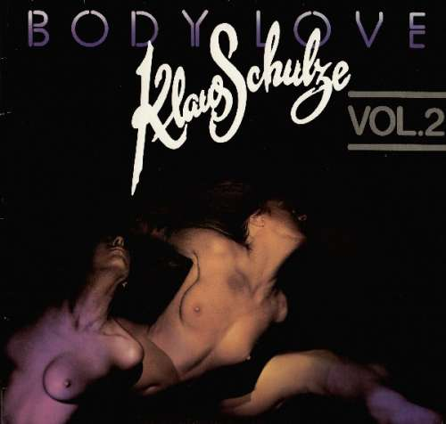 Cover Klaus Schulze - Body Love Vol.2 (LP, Album, Sil) Schallplatten Ankauf