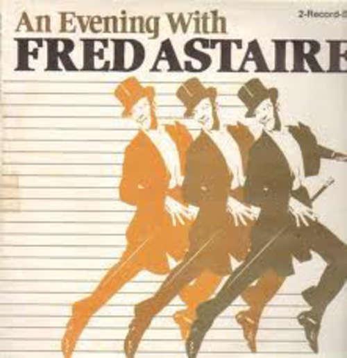 Bild Fred Astaire - An Evening With Fred Astaire  (2xLP, Comp) Schallplatten Ankauf