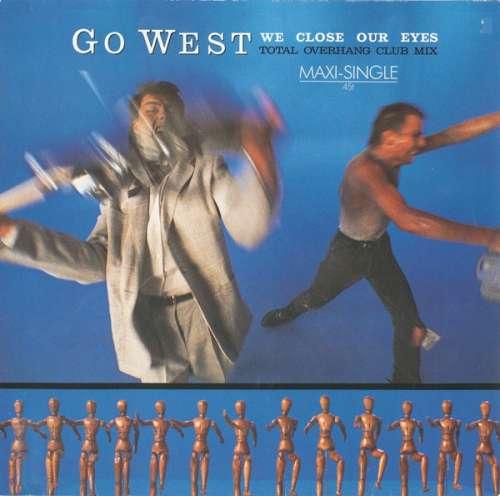 Bild Go West - We Close Our Eyes (Total Overhang Club Mix) (12, Maxi) Schallplatten Ankauf