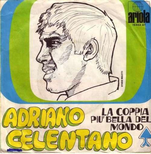 Bild Adriano Celentano - La Coppia Più Bella Del Mondo (7, Single) Schallplatten Ankauf