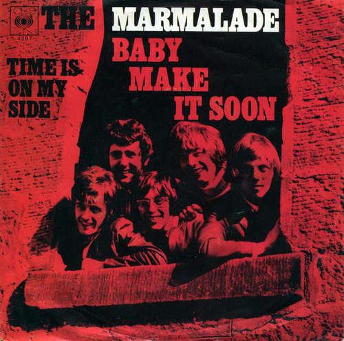 Bild The Marmalade - Baby Make It Soon (7, Single) Schallplatten Ankauf