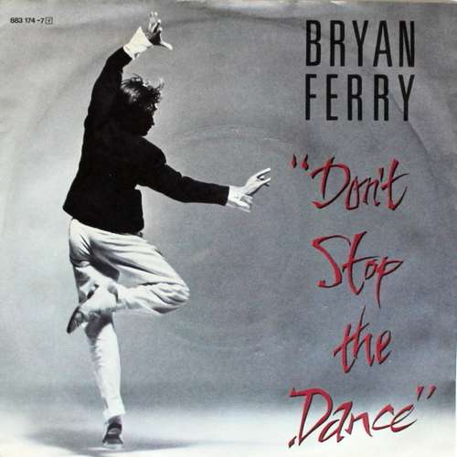 Bild Bryan Ferry - Don't Stop The Dance (7, Single) Schallplatten Ankauf