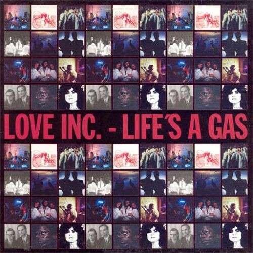 Cover Love Inc. - Life's A Gas (2x12, Album) Schallplatten Ankauf